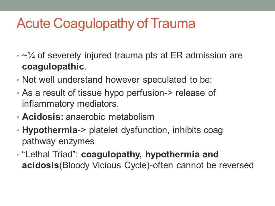 Acute Coagulopathy of Trauma