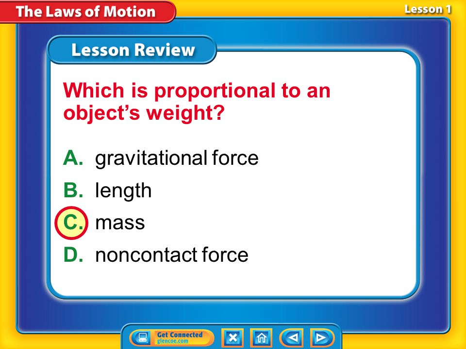 Which is proportional to an object's weight