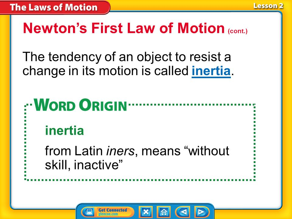 Newton's First Law of Motion (cont.)