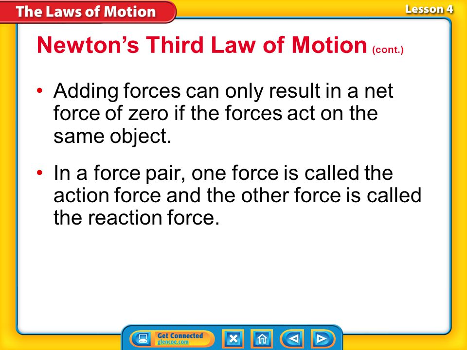 Newton's Third Law of Motion (cont.)