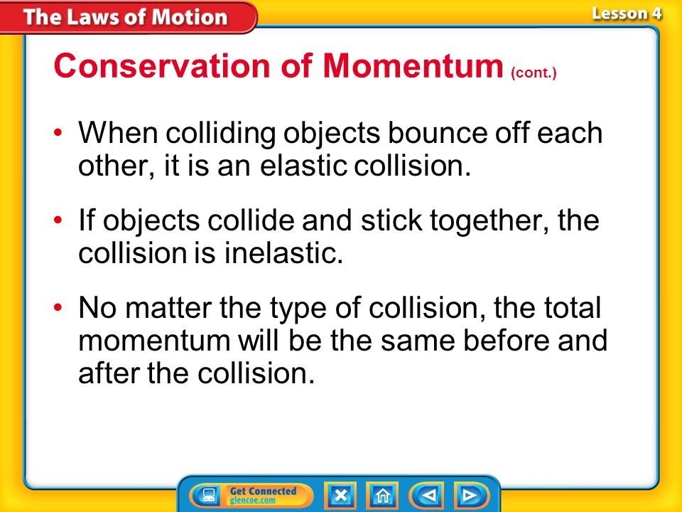 Conservation of Momentum (cont.)