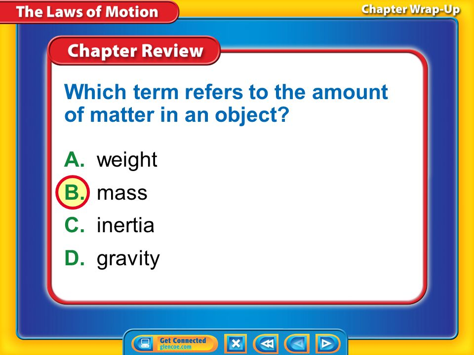 Which term refers to the amount of matter in an object