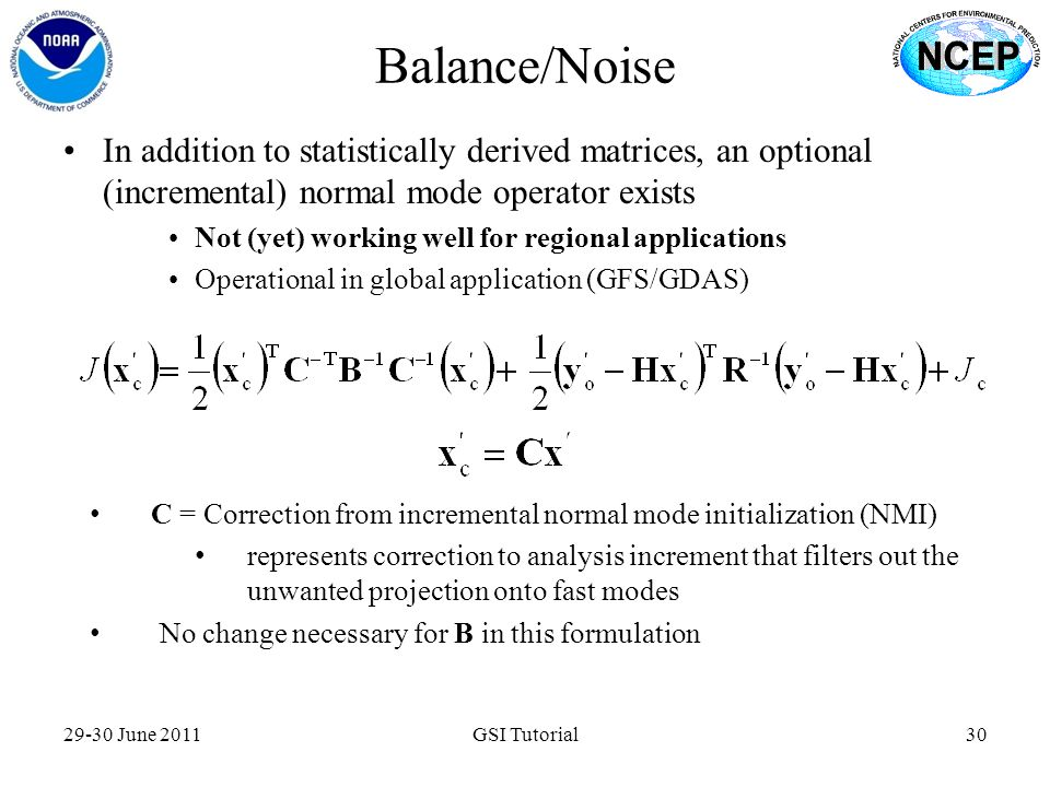 Balance/Noise In addition to statistically derived matrices, an optional (incremental) normal mode operator exists.