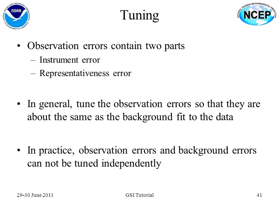 Tuning Observation errors contain two parts