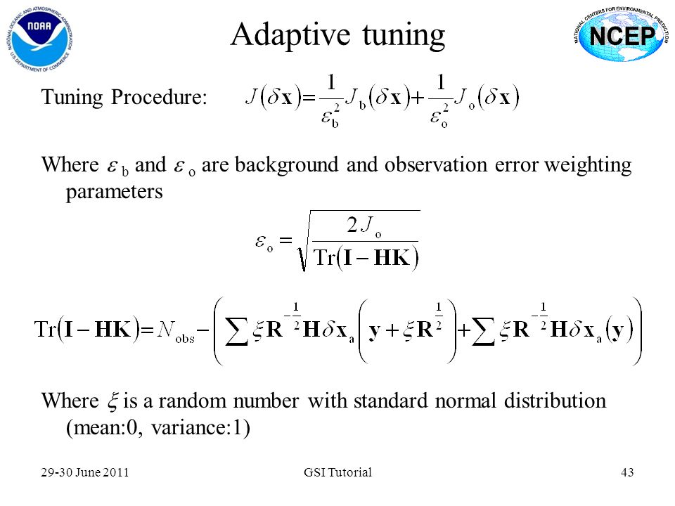 Adaptive tuning Tuning Procedure: