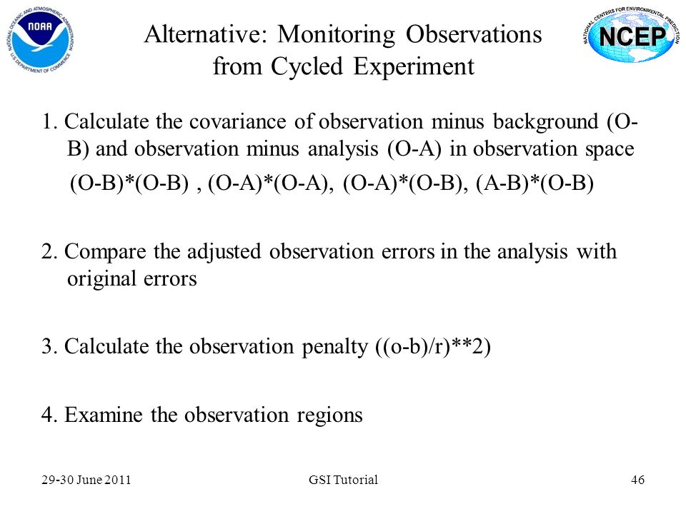 Alternative: Monitoring Observations from Cycled Experiment