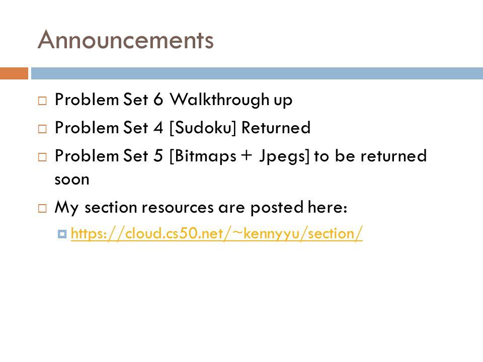 Announcements Problem Set 6 Walkthrough up
