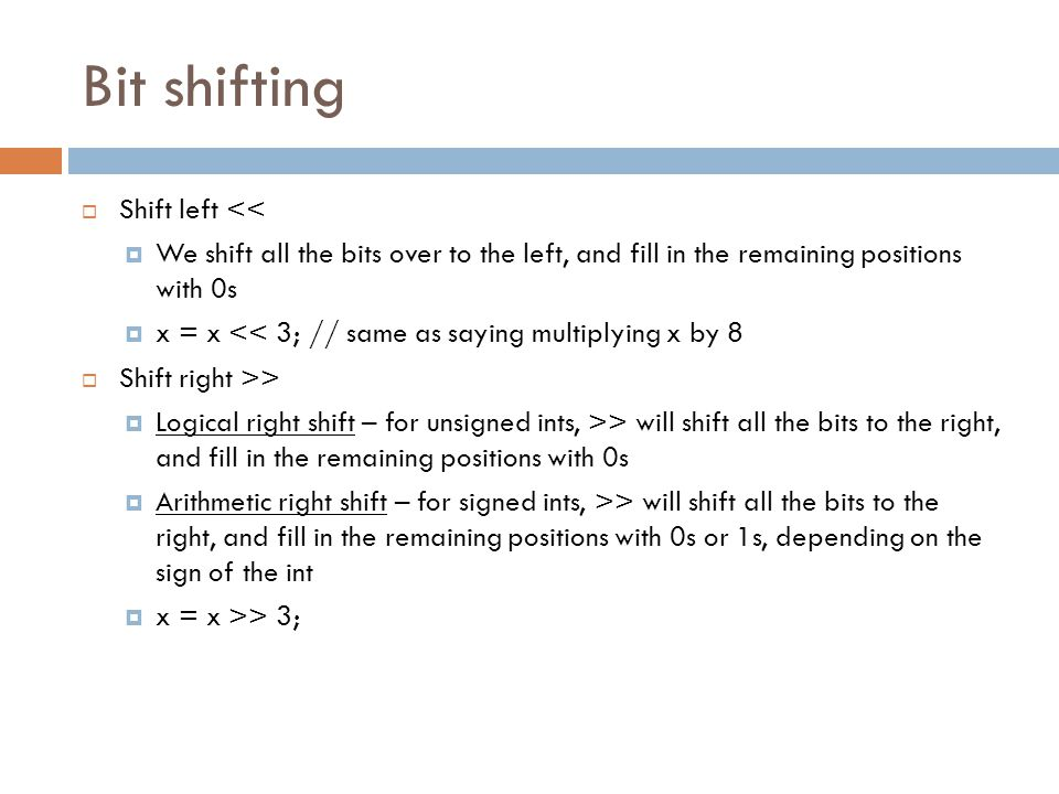 Bit shifting Shift left <<