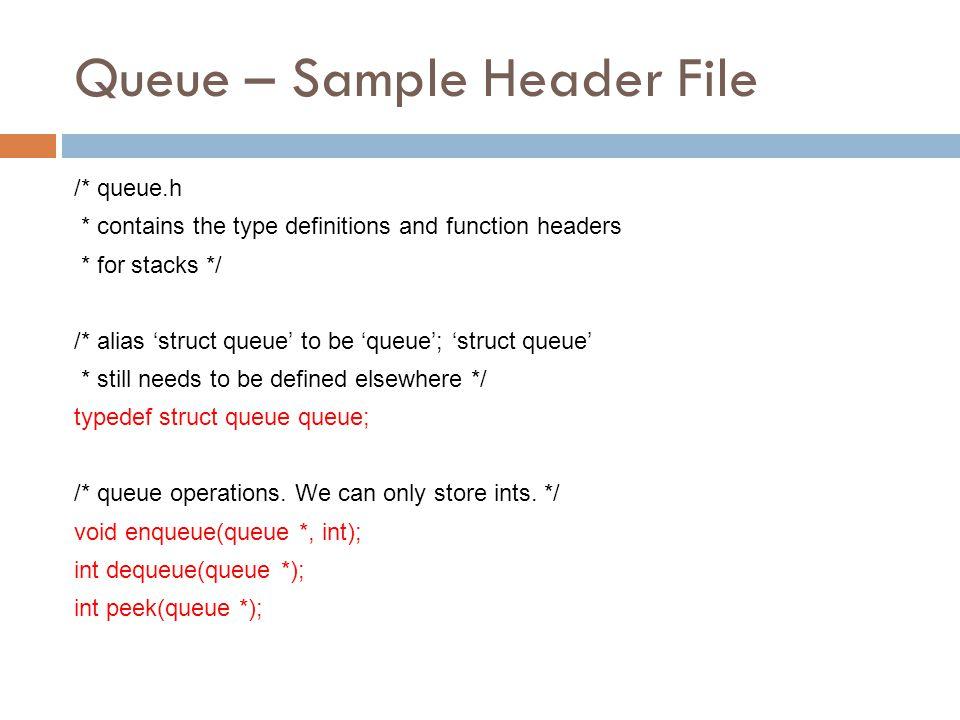 Queue – Sample Header File