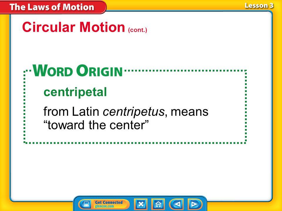 Circular Motion (cont.)