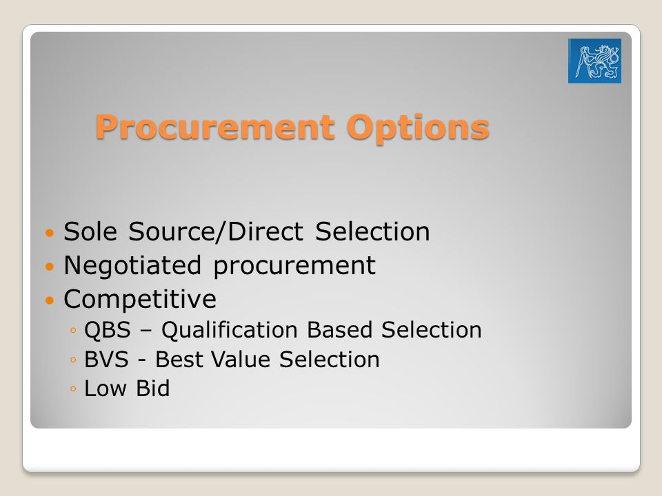 Procurement Options Sole Source/Direct Selection