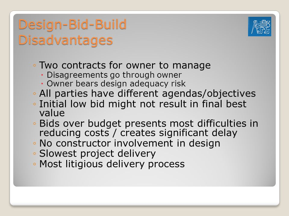 Design-Bid-Build Disadvantages