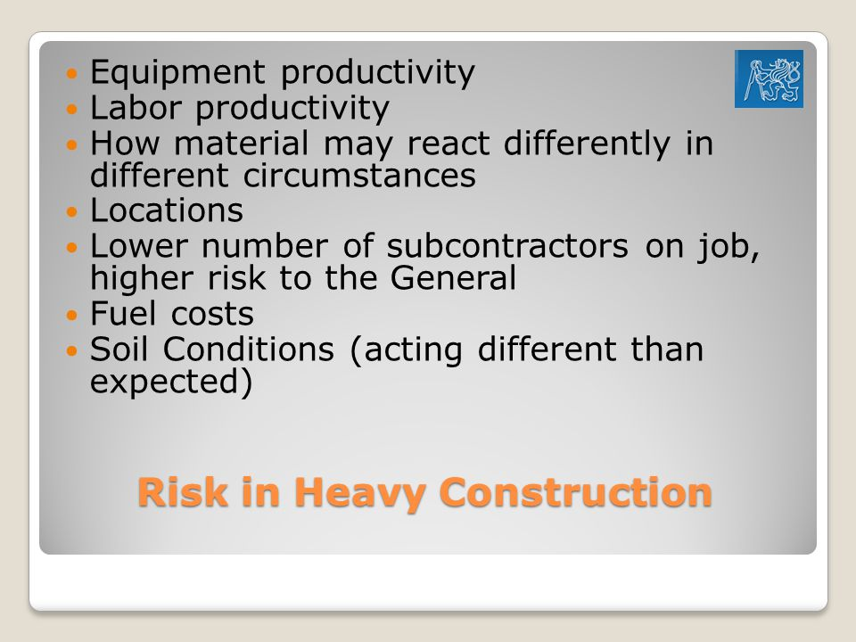 Risk in Heavy Construction
