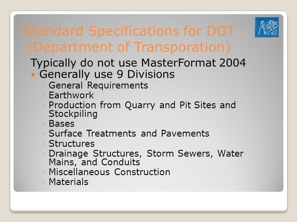 Standard Specifications for DOT (Department of Transporation)