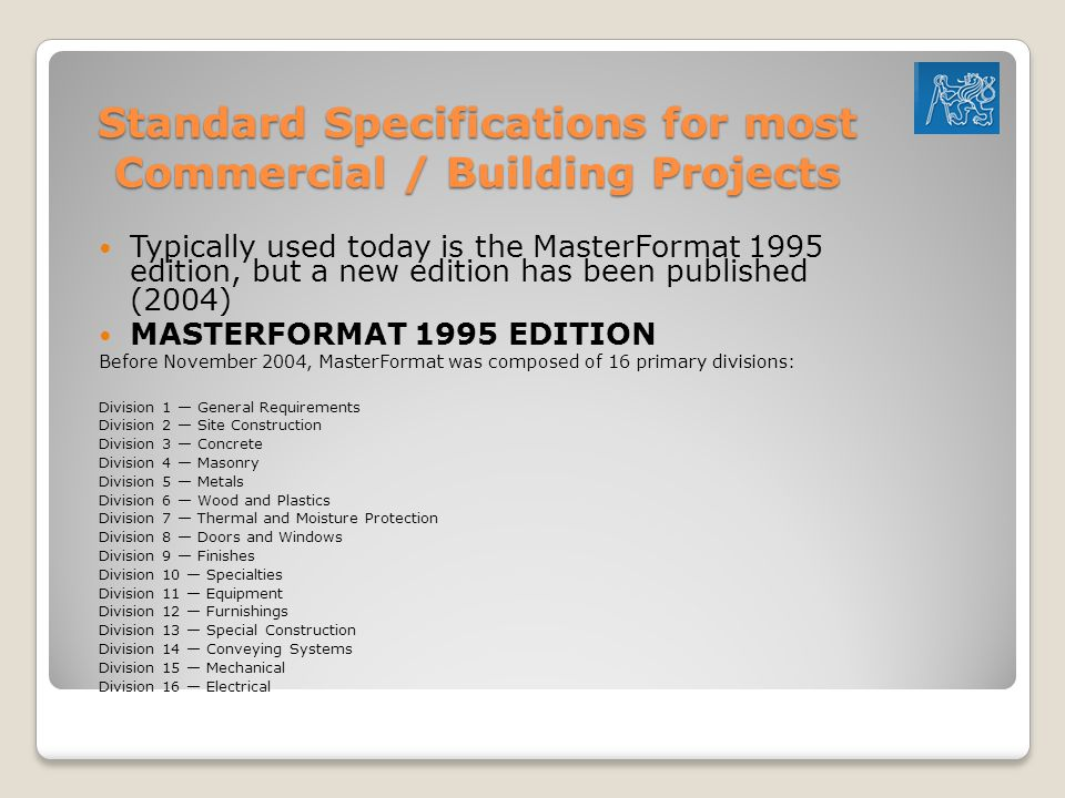 Standard Specifications for most Commercial / Building Projects
