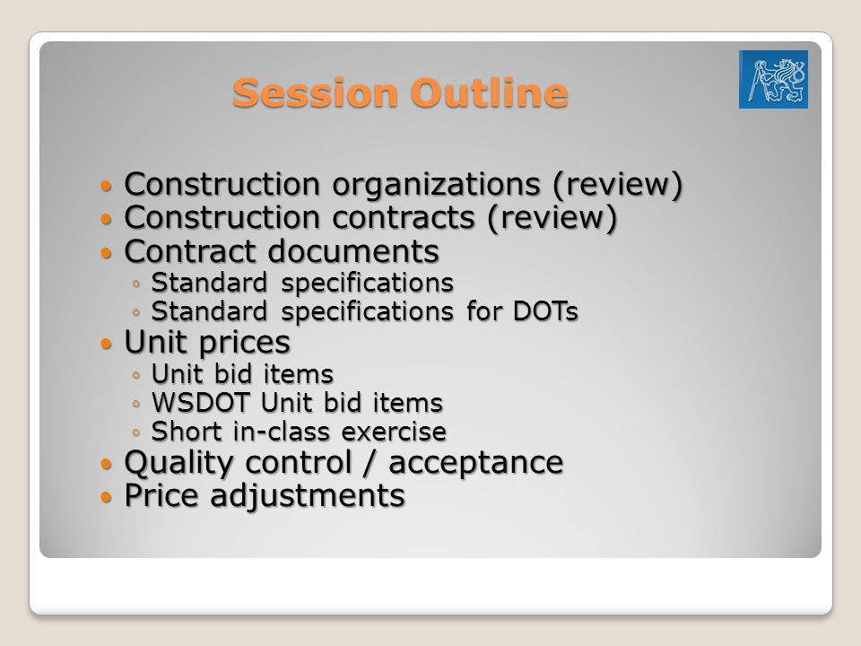 Session Outline Construction organizations (review)