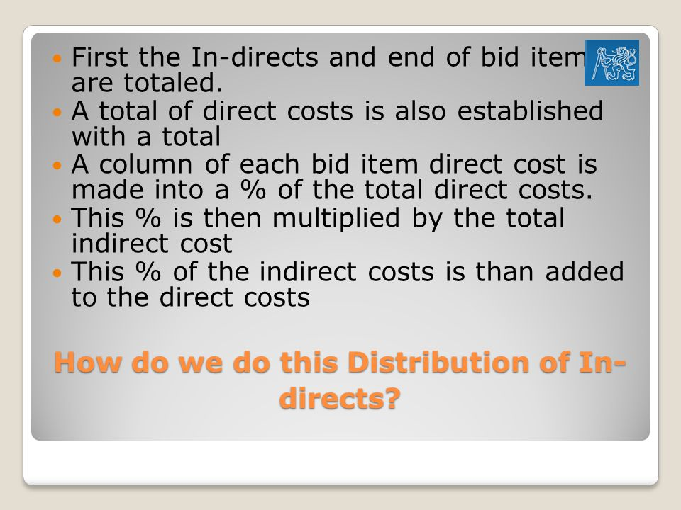 How do we do this Distribution of In-directs