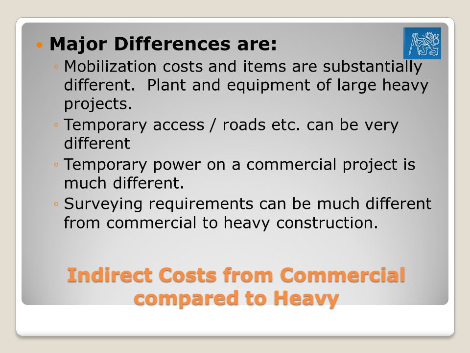 Indirect Costs from Commercial compared to Heavy