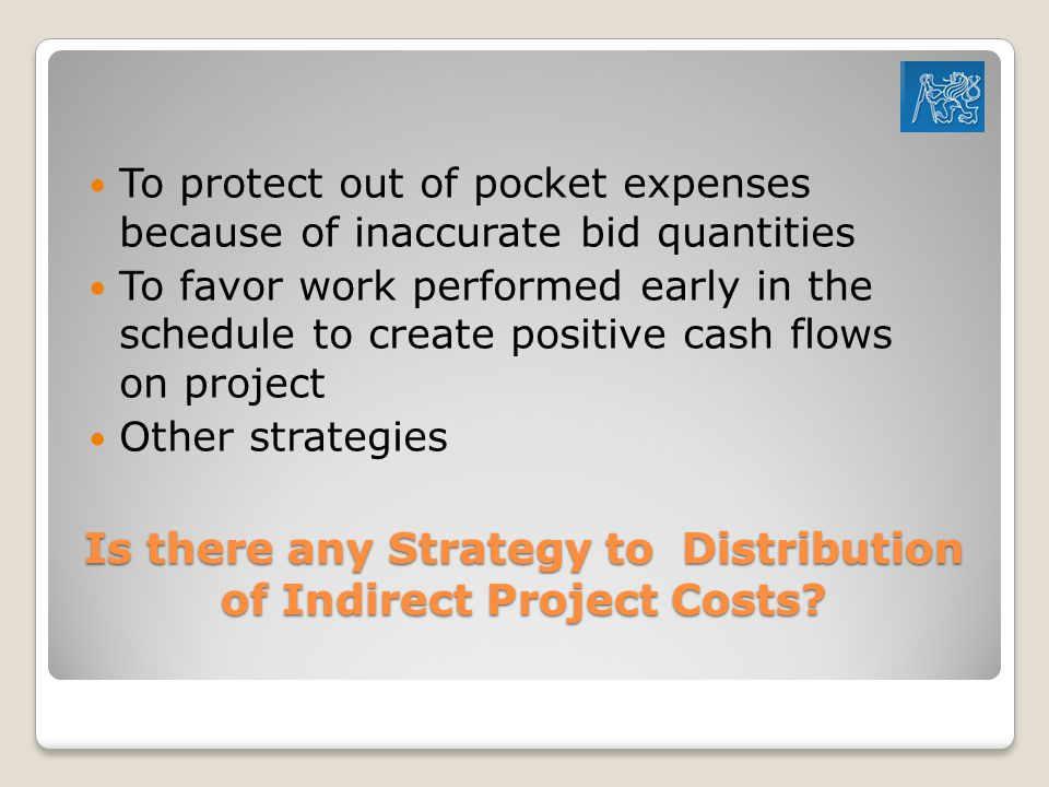Is there any Strategy to Distribution of Indirect Project Costs