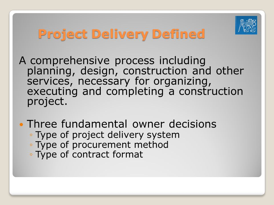 Project Delivery Defined