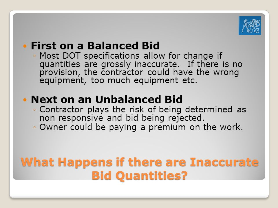 What Happens if there are Inaccurate Bid Quantities