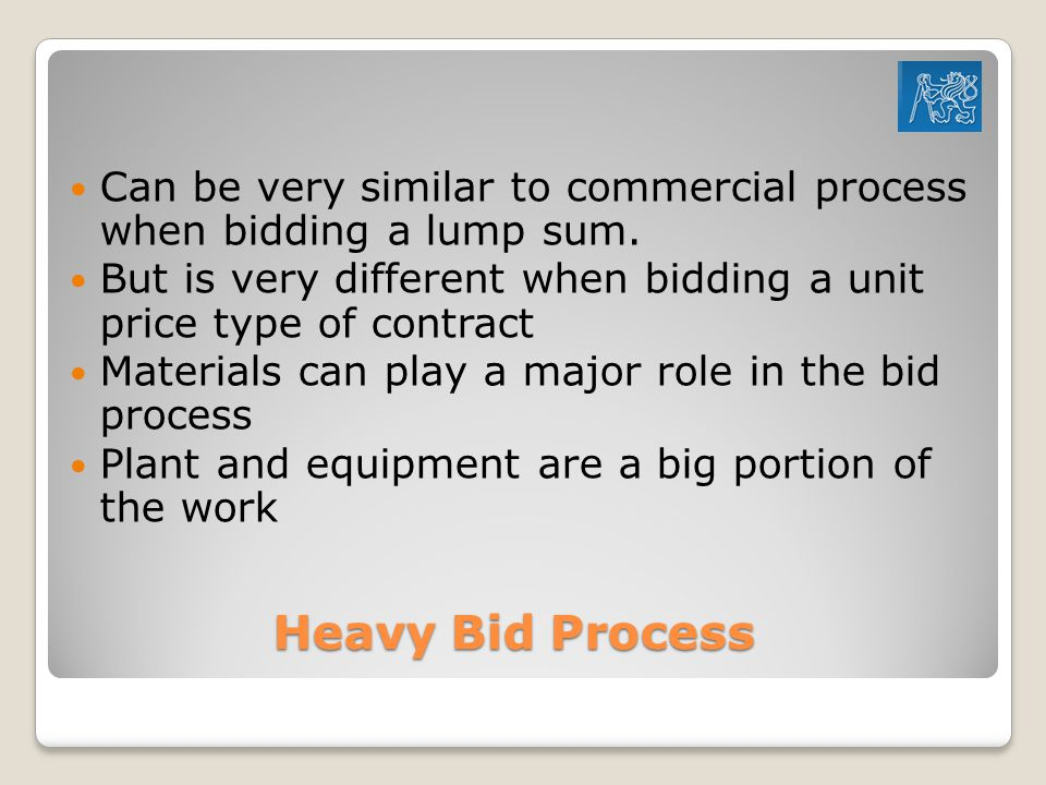 Can be very similar to commercial process when bidding a lump sum.