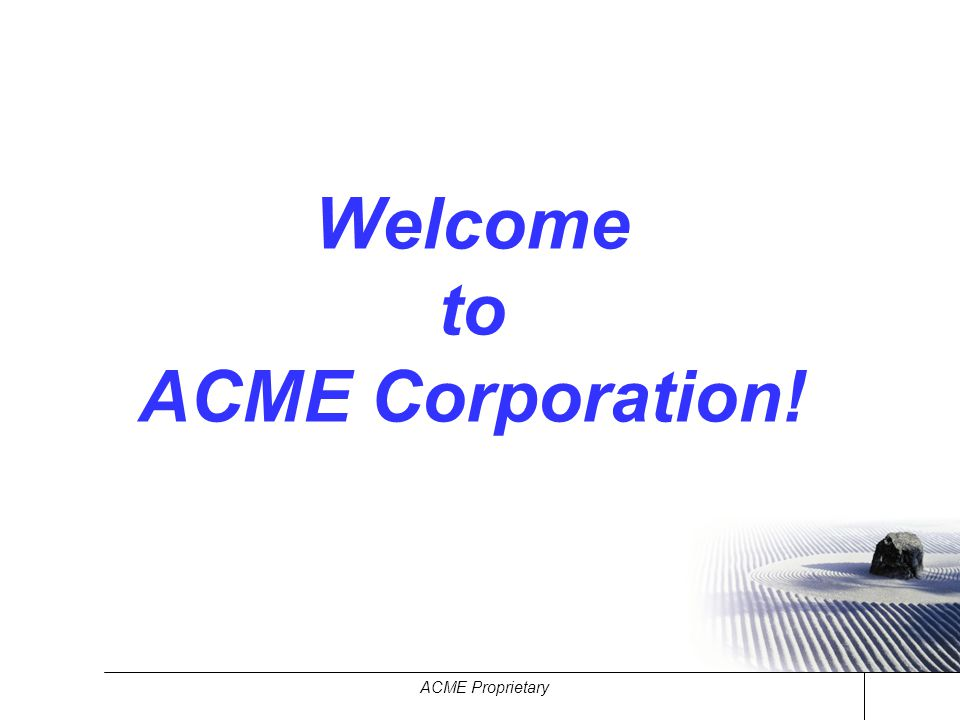 Welcome to ACME Corporation!