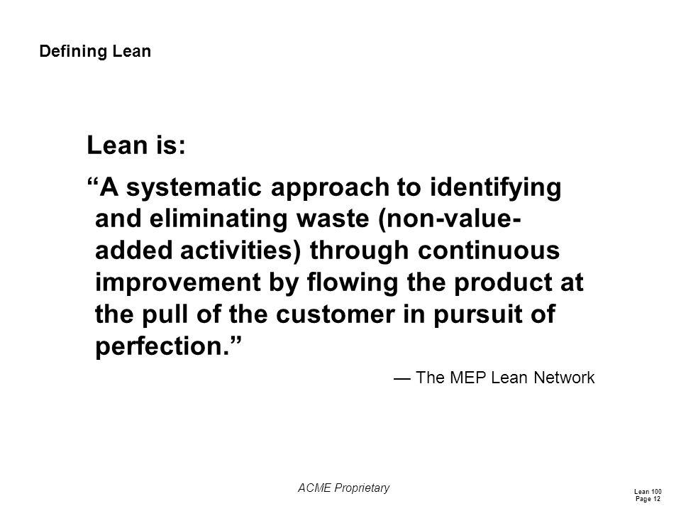 Defining Lean Lean is: