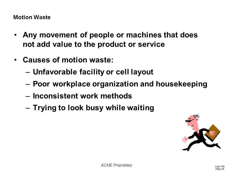 Causes of motion waste: Unfavorable facility or cell layout