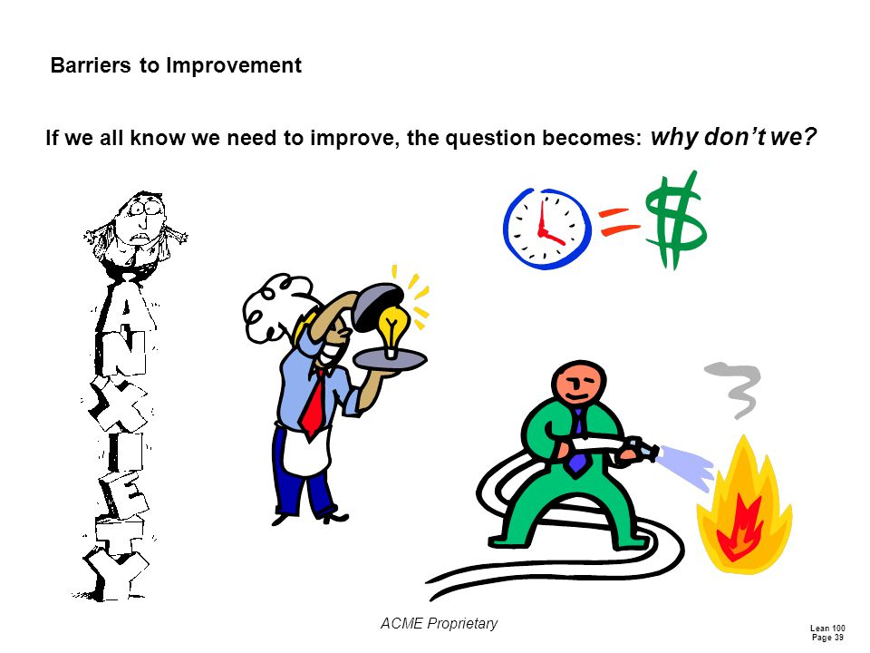 Barriers to Improvement