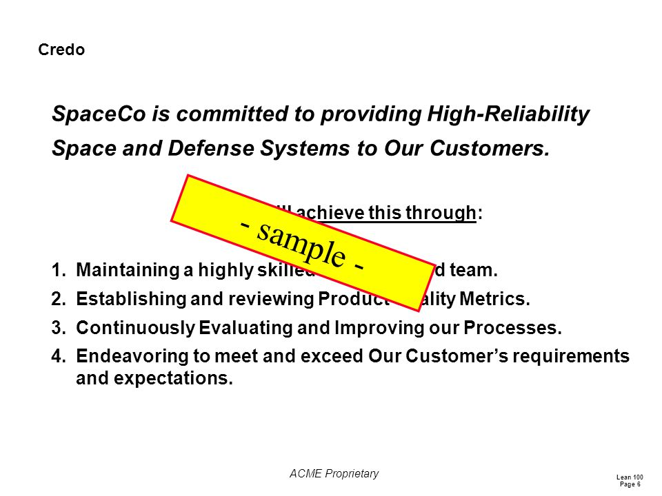 - sample - SpaceCo is committed to providing High-Reliability