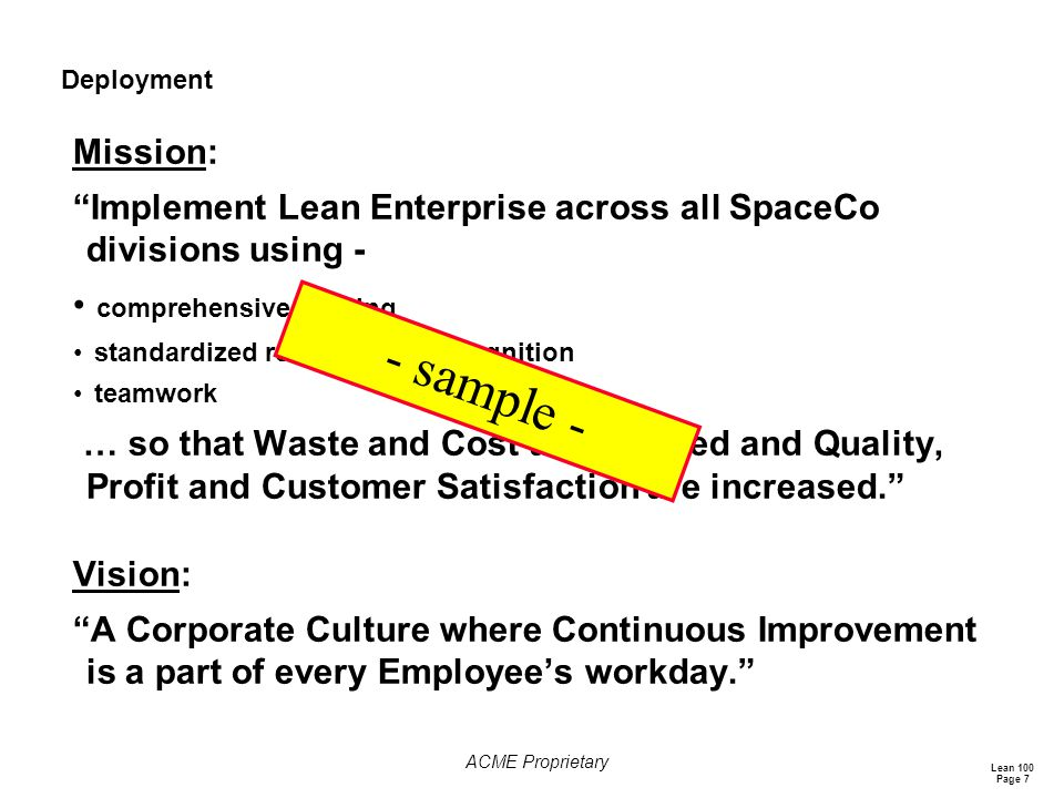 Deployment Mission: Implement Lean Enterprise across all SpaceCo divisions using - comprehensive training.