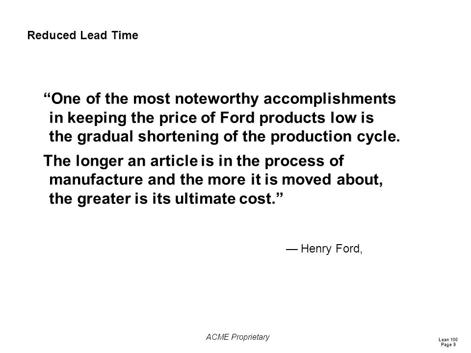 Reduced Lead Time