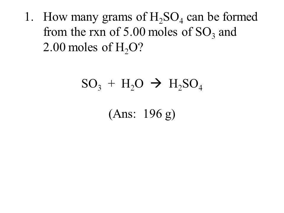 How many grams of H2SO4 can be formed from the rxn of 5