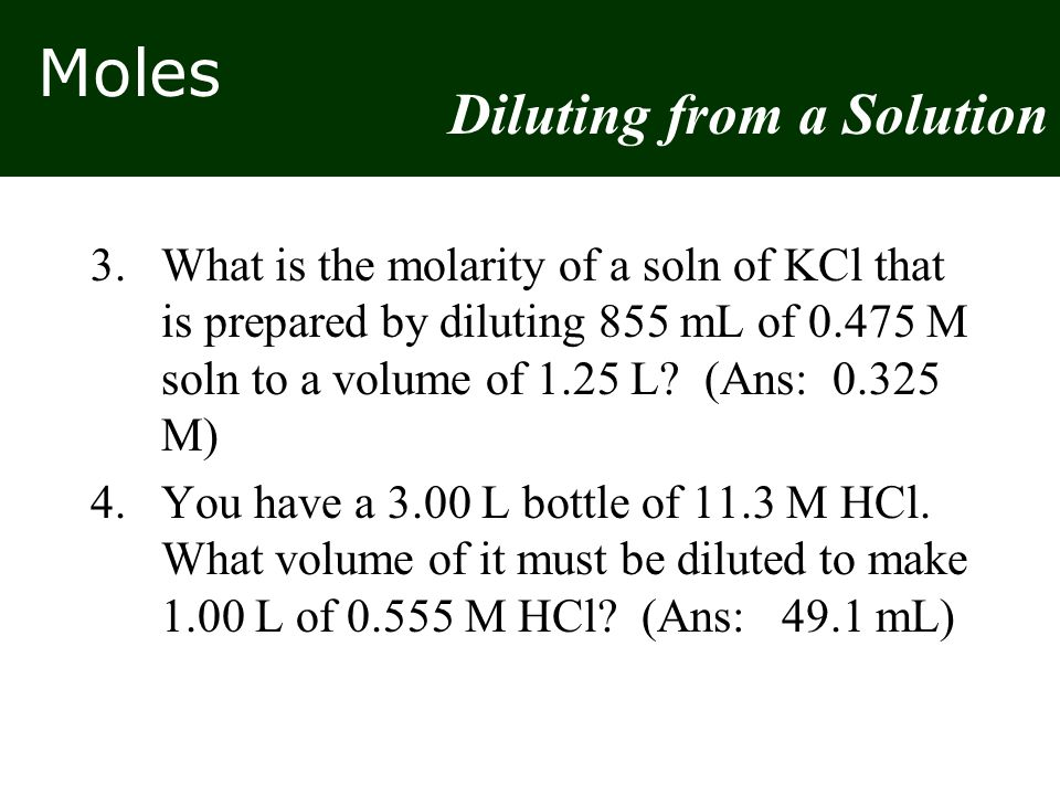 Diluting from a Solution