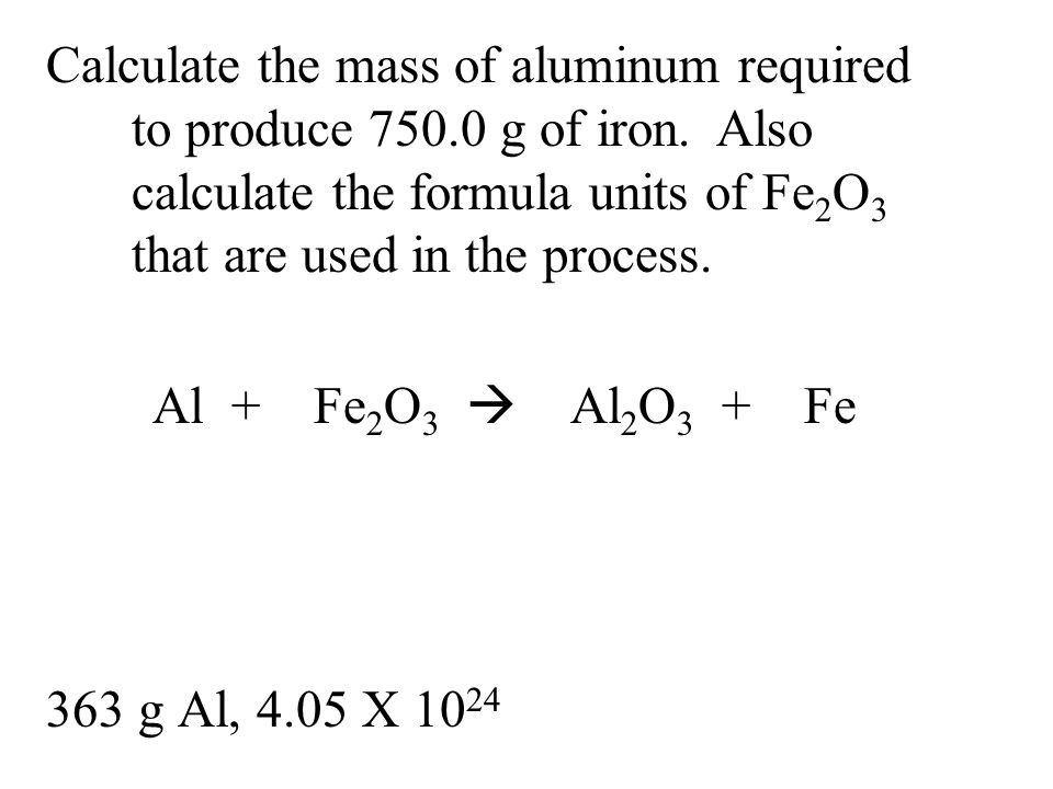 Calculate the mass of aluminum required to produce 750. 0 g of iron