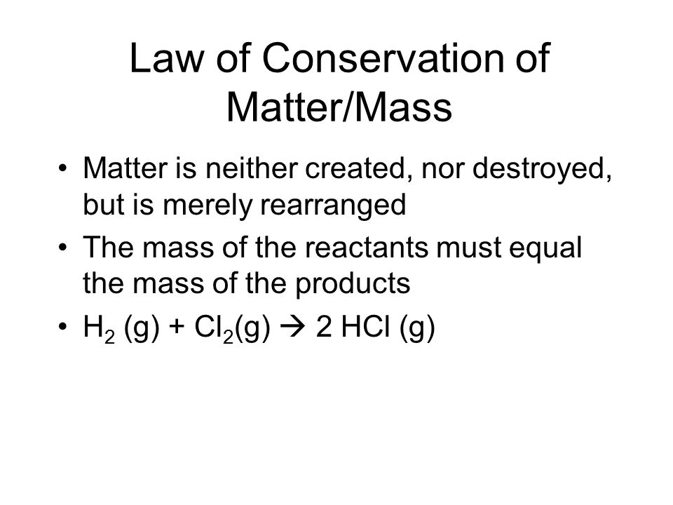 Law of Conservation of Matter/Mass