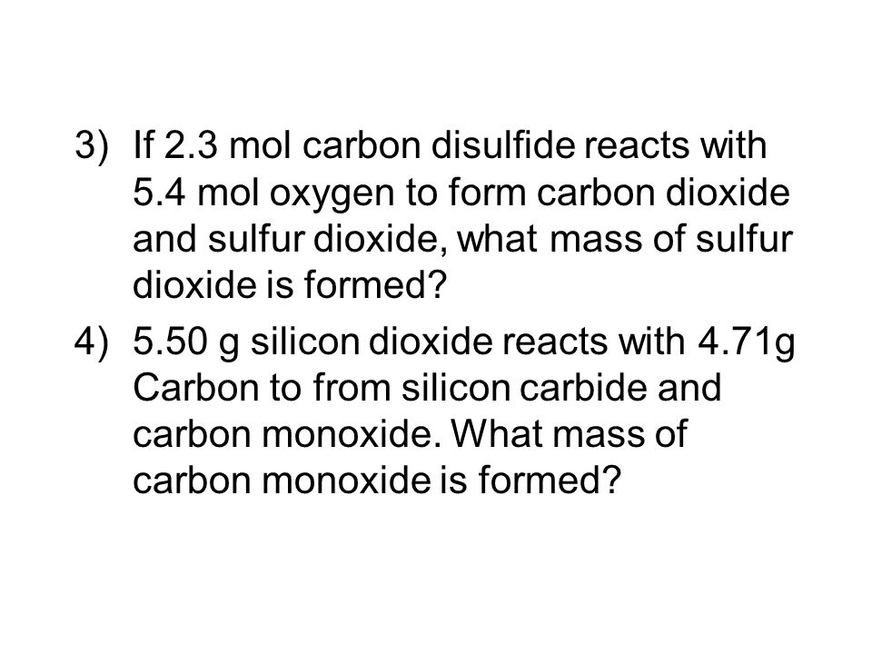 If 2. 3 mol carbon disulfide reacts with 5