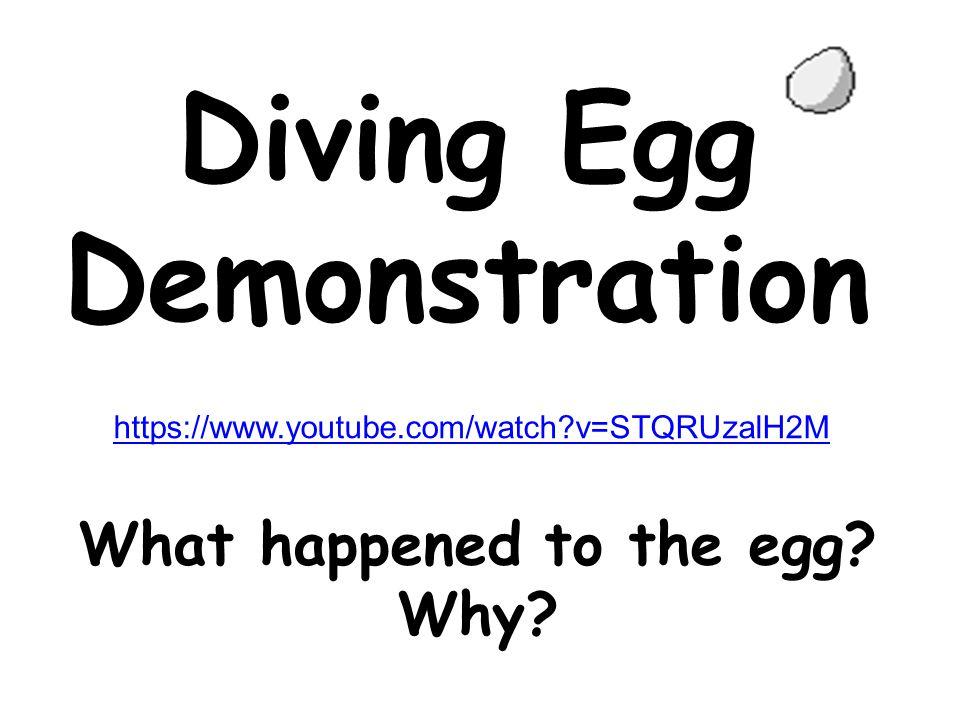 Diving Egg Demonstration