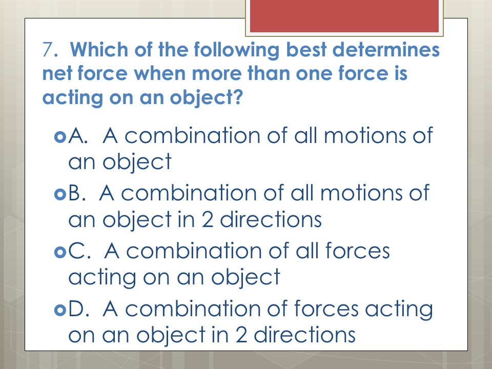 A. A combination of all motions of an object