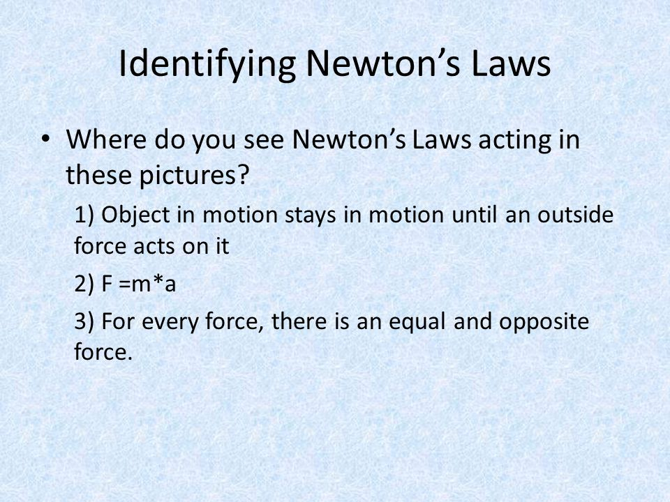 Identifying Newton's Laws