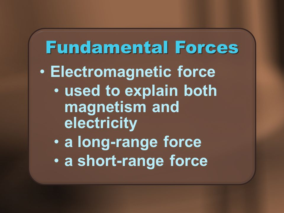 Fundamental Forces Electromagnetic force