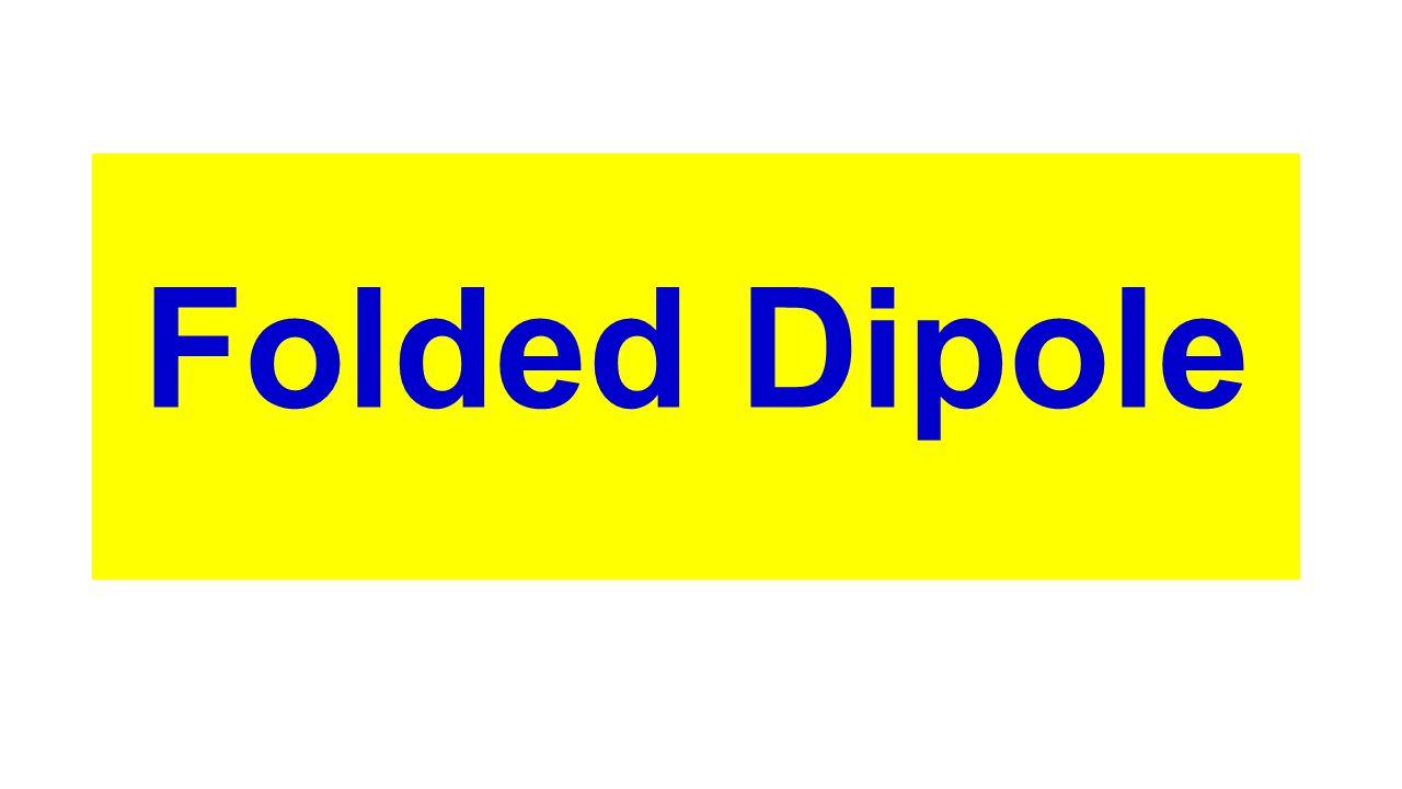 Folded Dipole