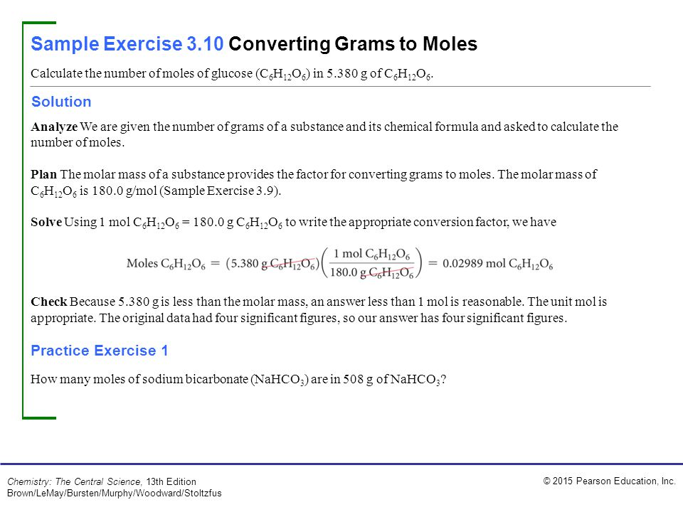 Sample Exercise 3.10 Converting Grams to Moles