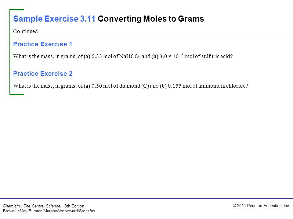 Sample Exercise 3.11 Converting Moles to Grams