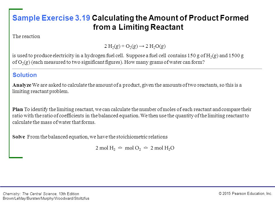 Sample Exercise 3.19 Calculating the Amount of Product Formed from a Limiting Reactant