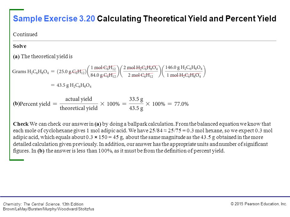 Sample Exercise 3.20 Calculating Theoretical Yield and Percent Yield