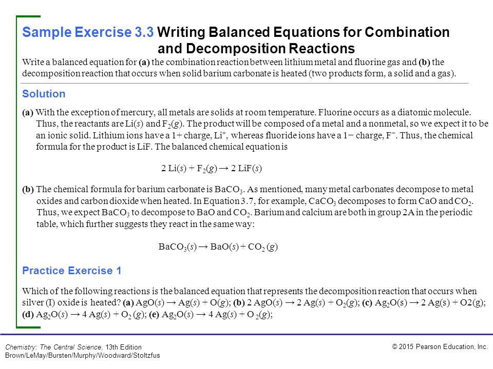 Sample Exercise 3.3 Writing Balanced Equations for Combination and Decomposition Reactions
