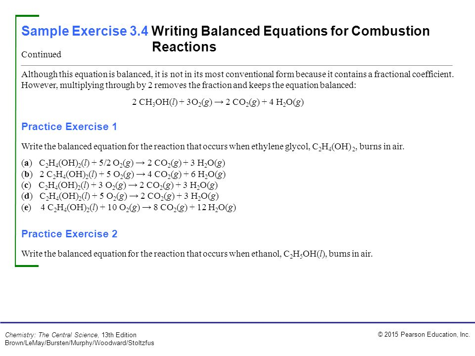 Sample Exercise 3.4 Writing Balanced Equations for Combustion Reactions