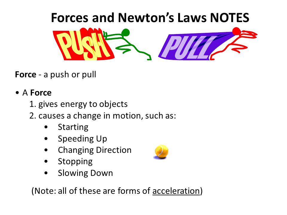 Forces and Newton's Laws NOTES